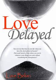 Love Delayed